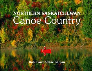 Northern Saskatchewan Canoe Country cover